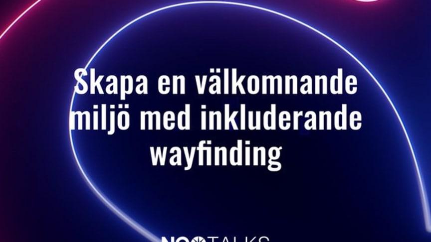 NEO Talk del 1: Skapa en välkomnande miljö med inkluderande wayfinding
