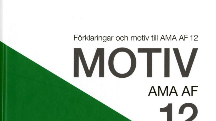 Motiv AMA AF 12 förklarar och fördjupar de administrativa föreskrifterna i upphandlingsunderlaget
