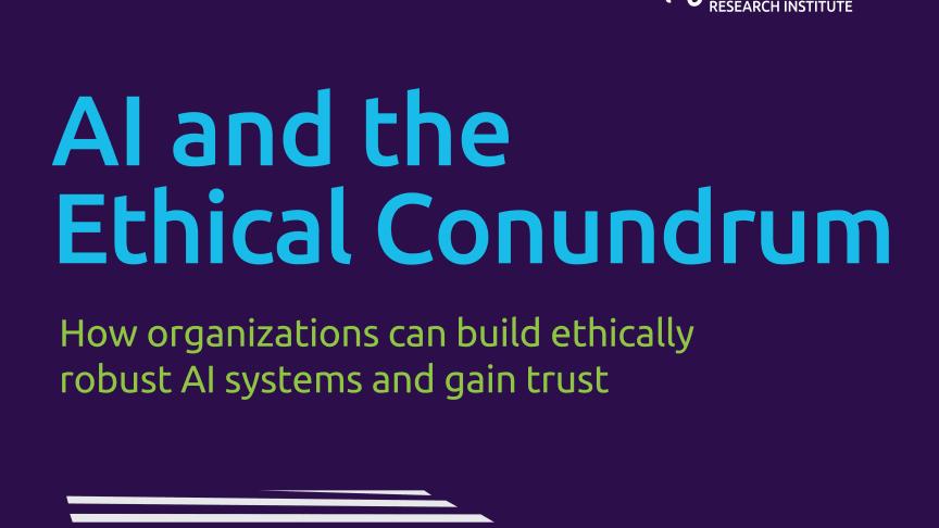 Etisk tillämpning av AI en växande fråga för företag och organisationer - men hanteringen är ojämn