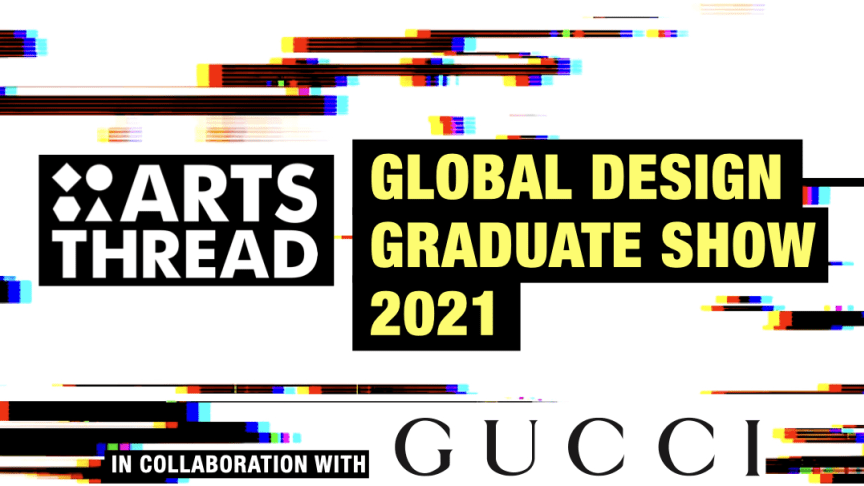 The Global Design Graduate Show 2021 is an online showcase which gives emerging creatives the chance to get feedback on their work from a panel of industry experts from the world of art and design.
