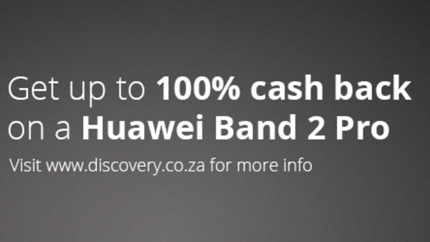 Vitality offers up to 100% cash back on a Huawei Band 2 Pro