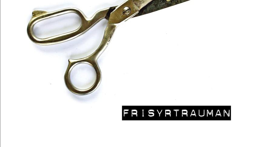 Frisyrtrauman av Sara Andersson, Ing-Britt Melin och Jeanette Rosengren