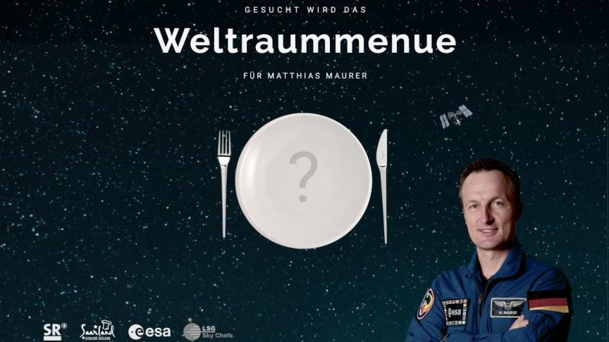 Weltraum-Menü für ESA-Astronaut Matthias Maurer gesucht –  Gastronomen der Genuss Region Saarland nutzen NewMoon als Bühne