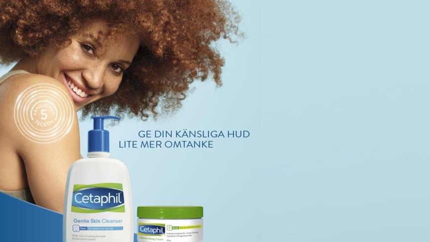Cetaphil skyddar mot tydliga tecken på känslig hud, så som torrhet, stramhet och irritation