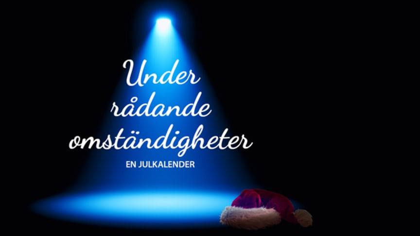 """Den 1 december har Scenkonst Västernorrlands digitala julkalender """"Under rådande omständigheter"""" premiär. Bakom varje lucka väntar en kulturupplevelse."""