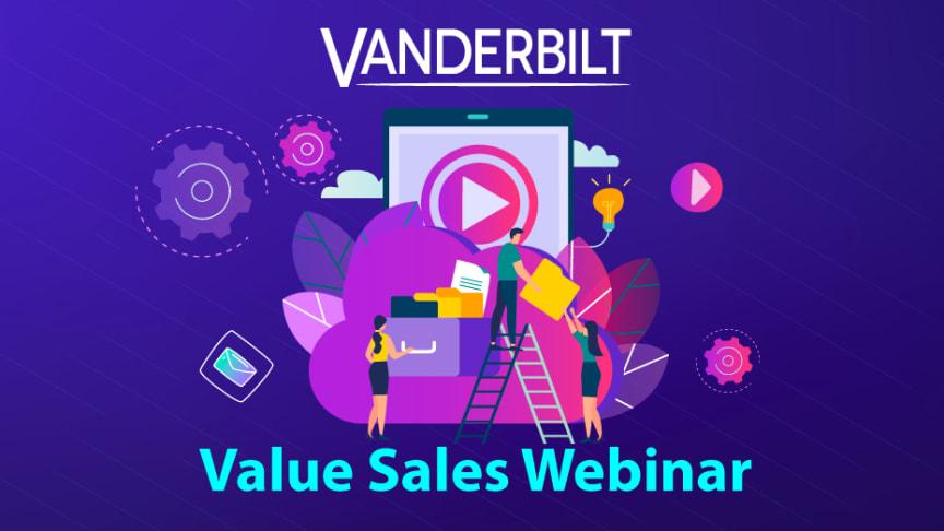 Arkivet för inspelade Vanderbilt Value Sales Webinarer
