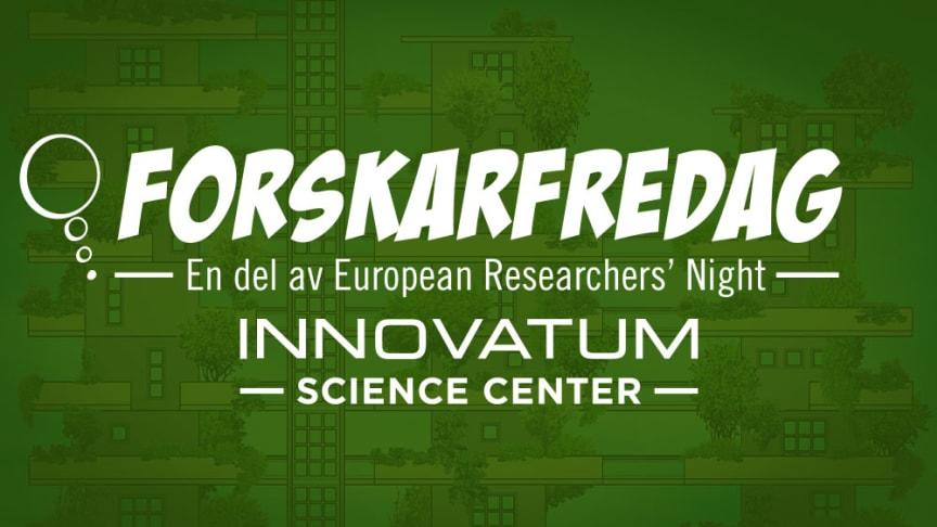 Forskning för framtiden –ForskarFredag i Trollhättan den 22-23 september 2021