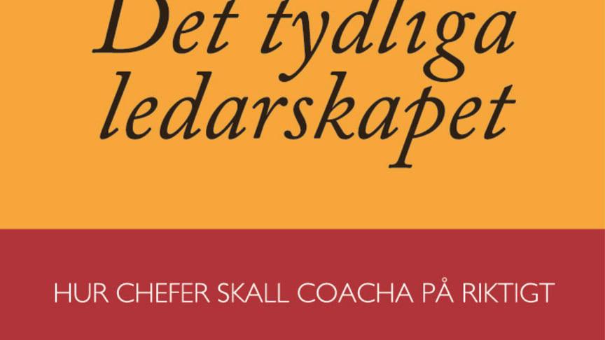 """Boken """"DET TYDLIGA LEDARSKAPET"""" utmanar synen på det coachande ledarskapet"""