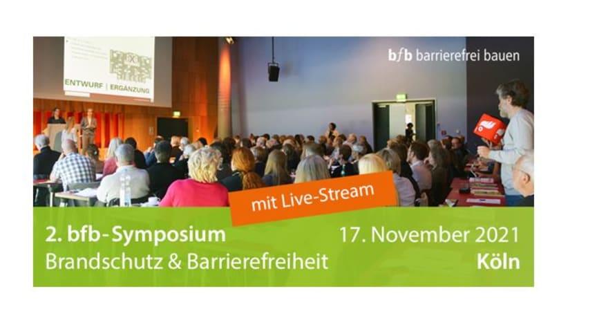 2. bfb-Symposium Brandschutz & Barrierefreiheit in Köln und im Live-Stream