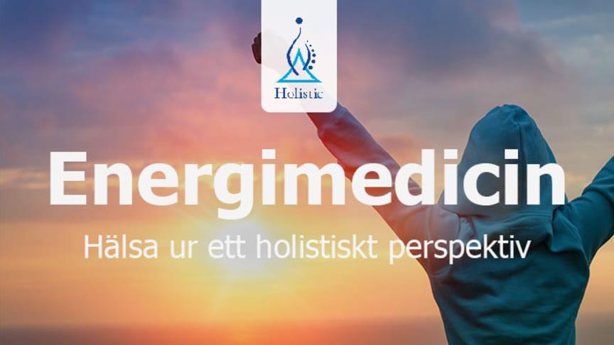 Föreläsningshelg: Energimedicin - Hälsa ur ett holistiskt perspektiv