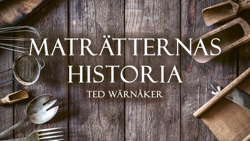 """Omslag boken """"Maträtternas historia"""" av Ted Wärnåker"""