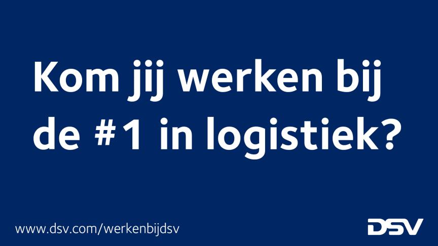 Snelgroeiend DSV zoekt honderd nieuwe collega's in Nederland
