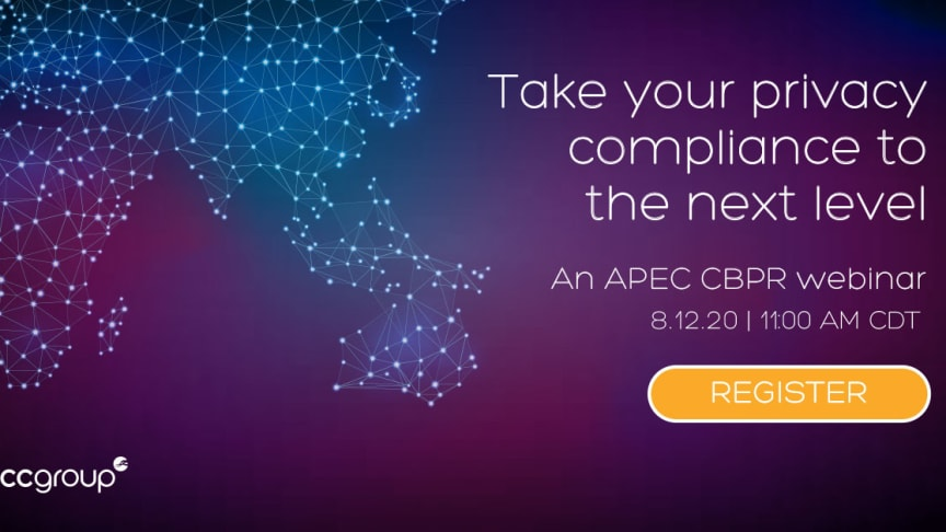 Join us on August 12 for a live webinar and learn how to become APEC CBPR or PRP certified
