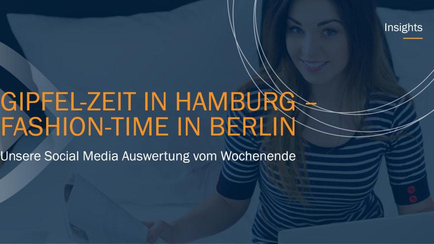 Gipfel-Zeit in Hamburg - Fashion-Time in Berlin