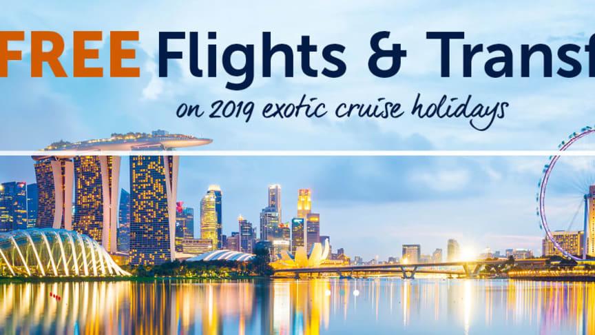 Benefit from FREE flights and transfers on a selection of exotic Fred. Olsen fly-cruises