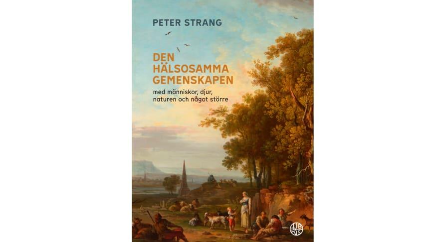 Professor Peter Strang hyllar i ny bok den livsviktiga gemenskapen