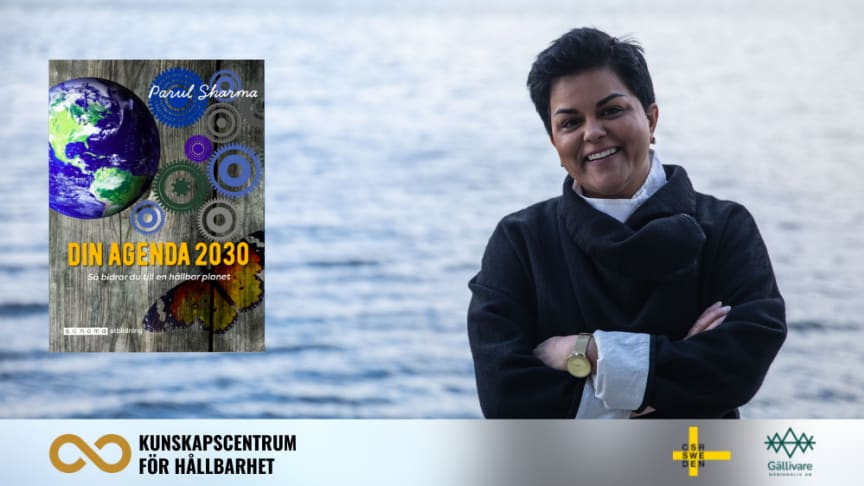 Din Agenda 2030. Så bidrar du till en hållbar planet. Författare Parul Sharma.
