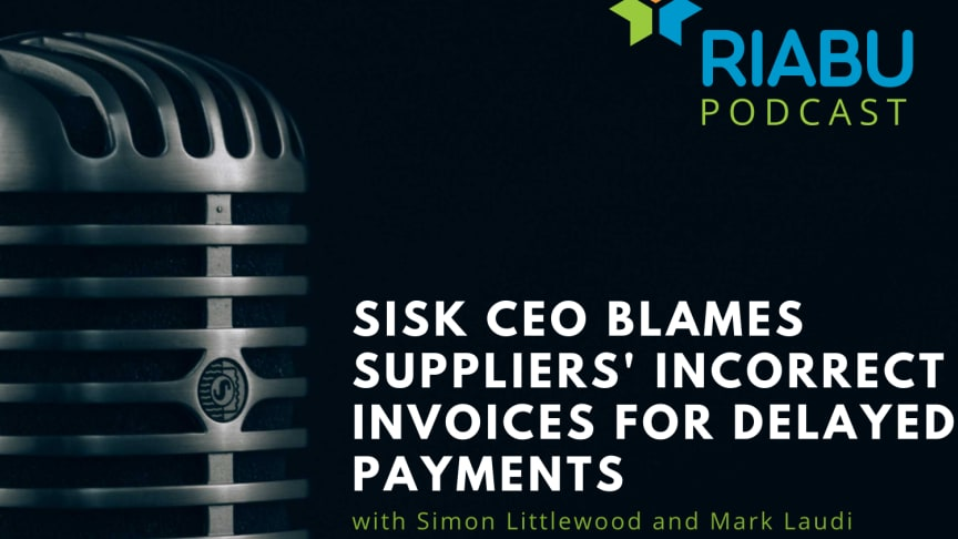 Sisk CEO blames suppliers' incorrect invoices for delayed payments