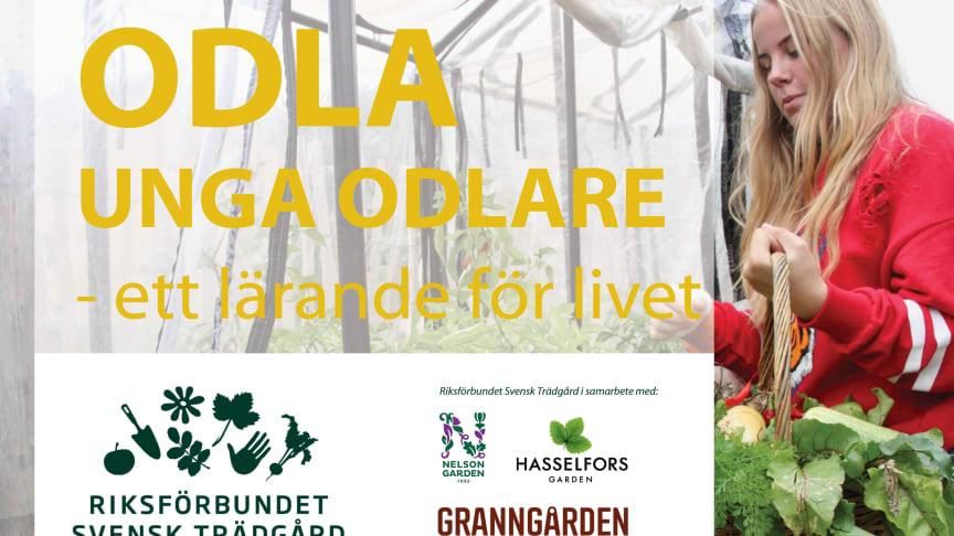 Riksförbundet Svensk Trädgård lanserar Odla unga odlare – ett lärande för livet