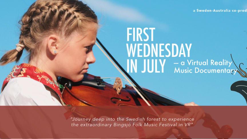 First Wednesday in July - en musikdokumentär i VR