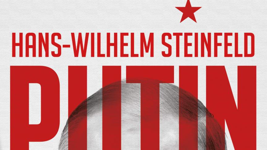 """Den nye boken """"Putin"""" er Hans-Wilhelm Steinfelds analyse av utviklingen til den russiske presidenten"""
