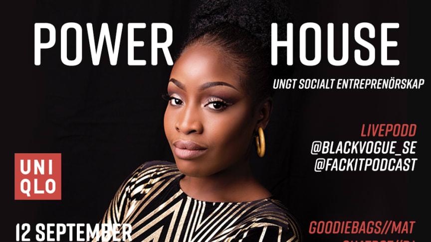 Lovette Jallow (@blackvogue_se) inviger Powerhouse tillsammans med sju av våra egna unga ledstjärnor.