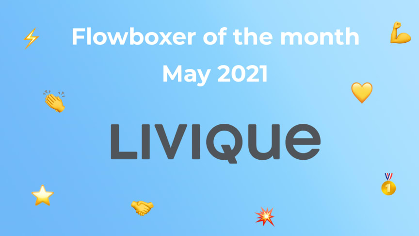 Flowboxer of the month – May 2021: Livique
