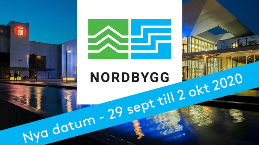Nordbygg arrangeras 29 september - 2 oktober 2020