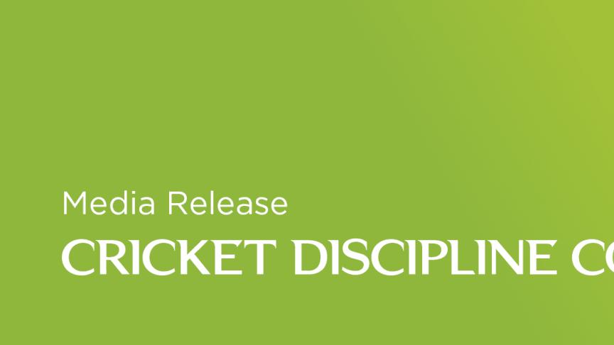 Media Advisory: Cricket Discipline Commission – Alex Hales and Ben Stokes