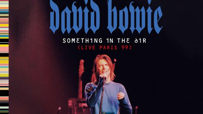 David Bowie - Something In The Air (Live Paris 99)