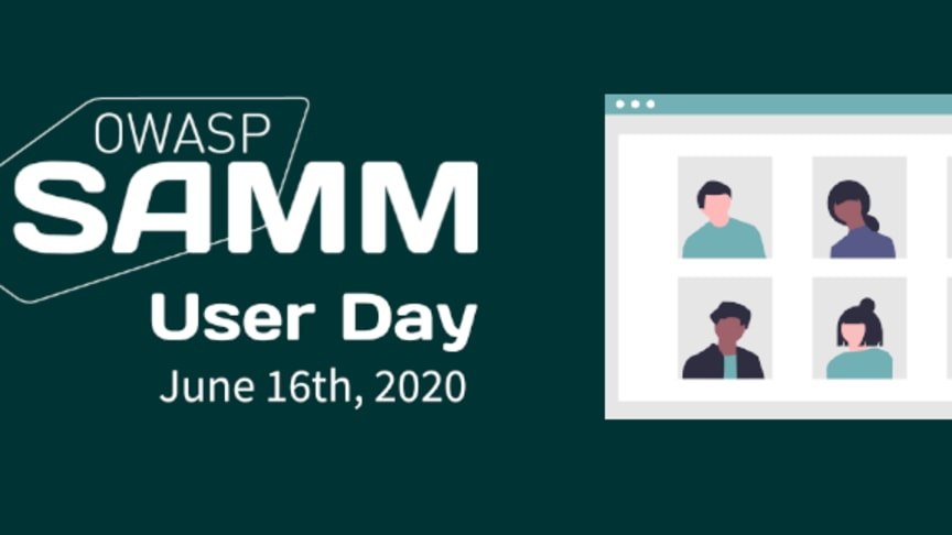 Be sure to check out Tony Cargile's session at OWASP SAMM User Day taking place June 16, 2020.