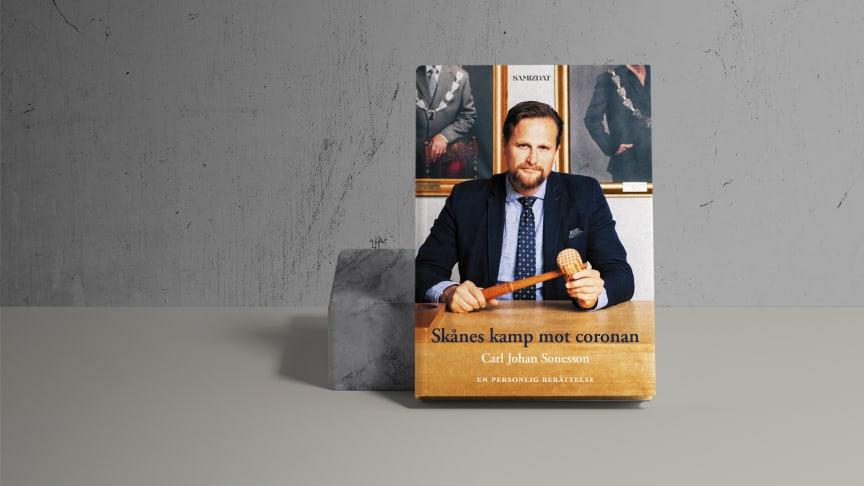 Carl Johan Sonesson skriver en bok om Skånes kamp mot coronan
