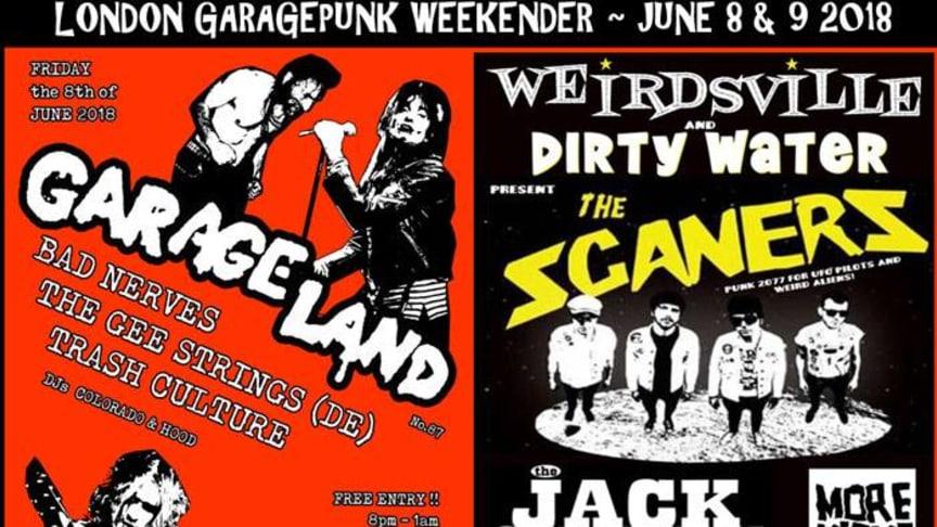 LONDON GARAGE PUNK WEEKEND || Scaners (FR), Bad Nerves, Jack Cades, Gee Strings (DE), More Kicks, Trash Culture