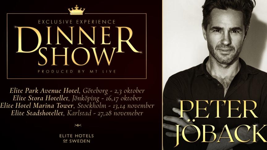 Exklusiv Dinner show med Peter Jöback på Elite Hotels