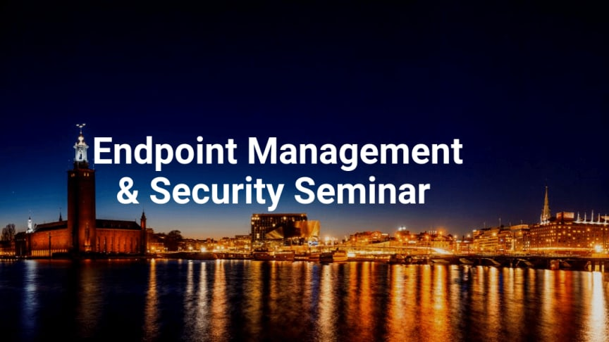 Endpoint Management & Security Seminar