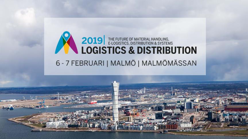 Logistics & Distribution Malmö 2019, 6 - 7 februari.