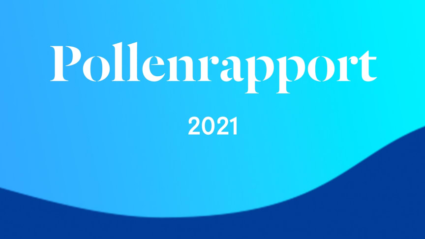 Bild med texten 'Pollenrapport 2021'