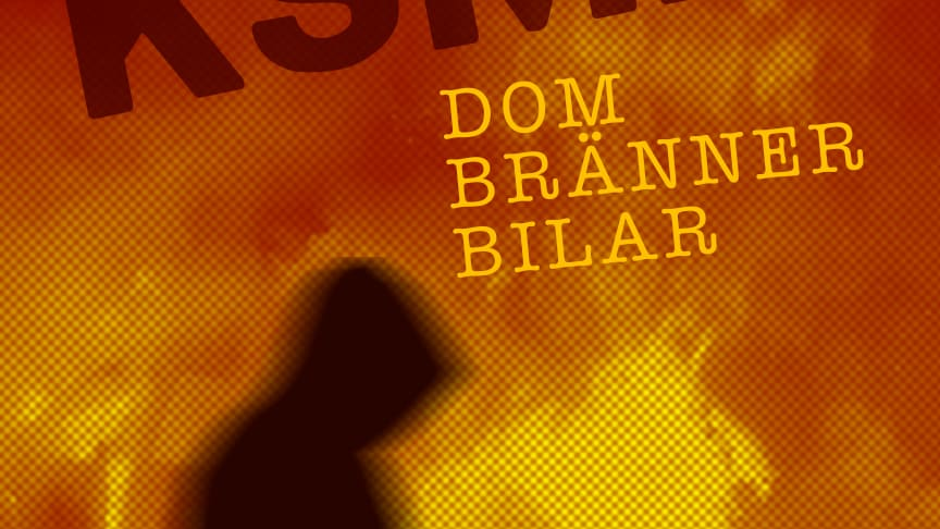 Dom Bränner Bilar - Ny singel med KSMB