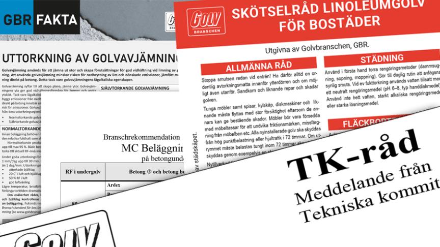 Råd och rekommendationer om golv och golvteknik ges ut och uppdateras av Golvbranschens Tekniska Kommitté.