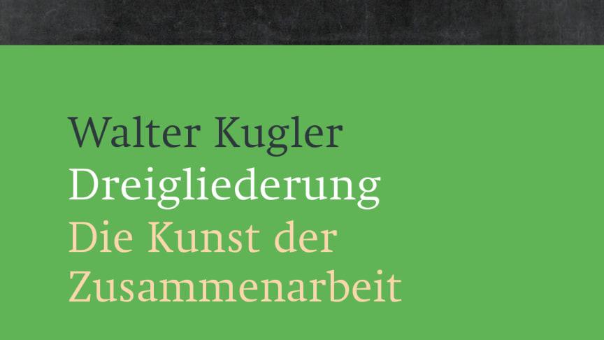 Cover des Buches ‹Dreigliederung› von Walter Kugler im Verlag am Goetheanum