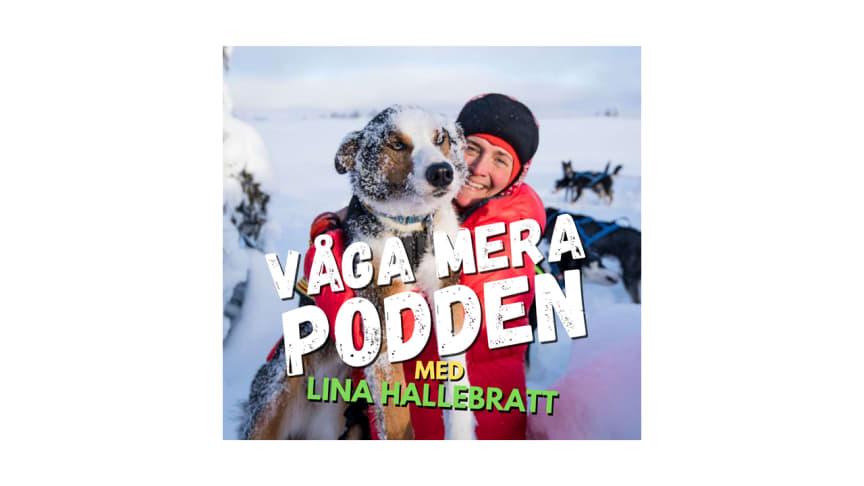 Lina Hallebratt utmanar sin komfortzon och är med i VÅGA MERA-podden avsnitt 34.