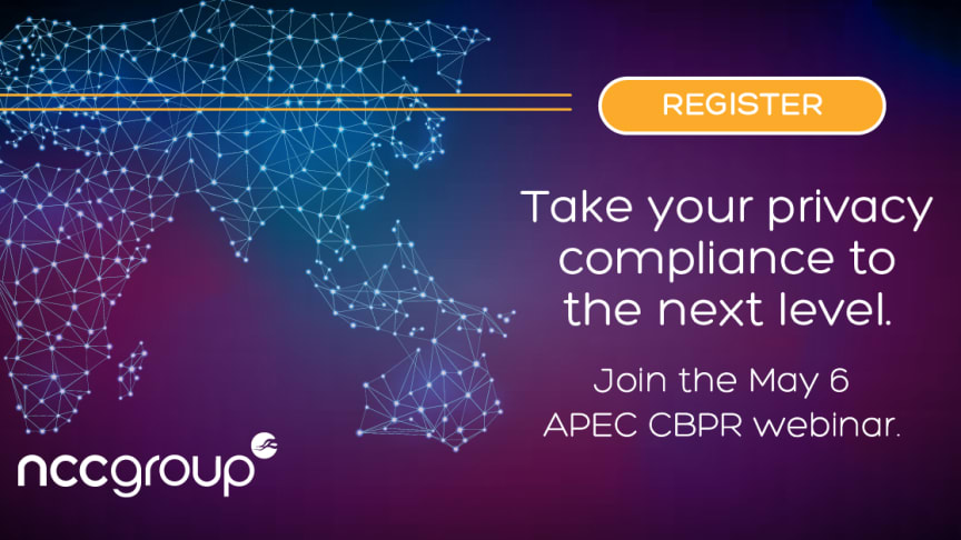 RECORDED WEBINAR: Take Your Privacy Compliance to the Next Level... Learn How to Get APEC CBPR or PRP Certified