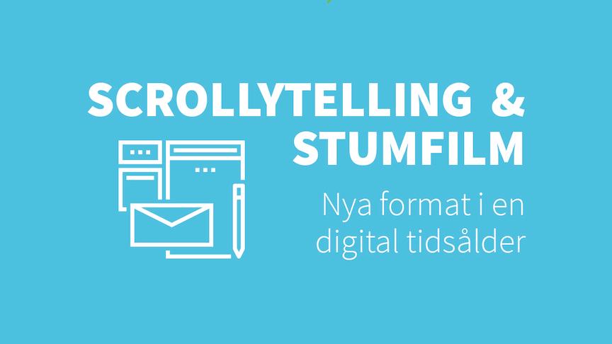 Scrollytelling och stumfilm - nya format i en digital tidsålder