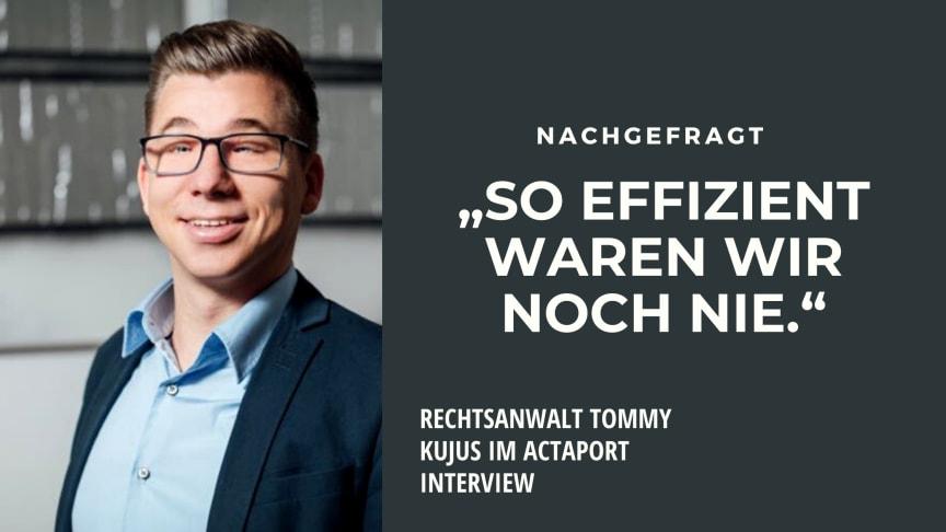 Rechtsanwalt Tommy Kujus im ACTAPORT Interview