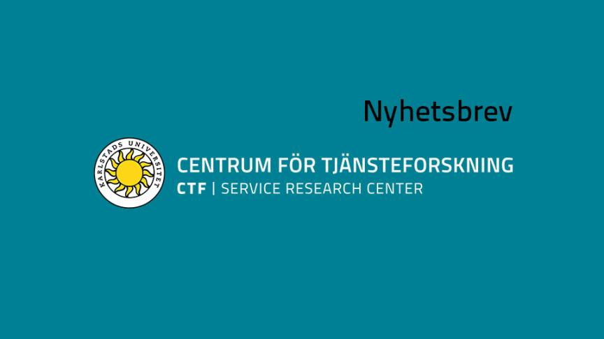 Nyhetsbrev nr 3, 2020, från CTF, Centrum för tjänsteforskning vid Karlstads universitet