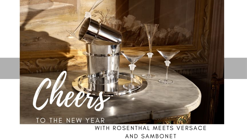 Rosenthal meets Versace and Sambonet bring bar culture to the highest level
