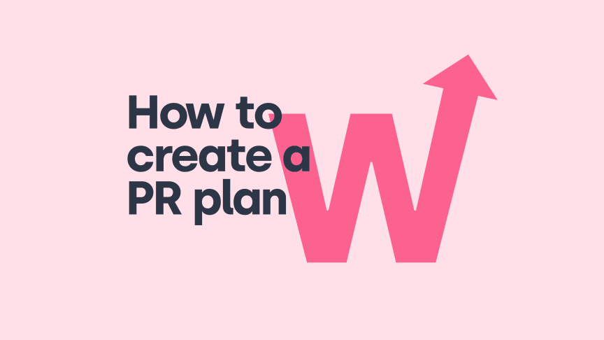 How to create a PR plan for successful marketing