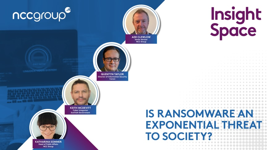 Virtual event: is ransomware an exponential threat to society?
