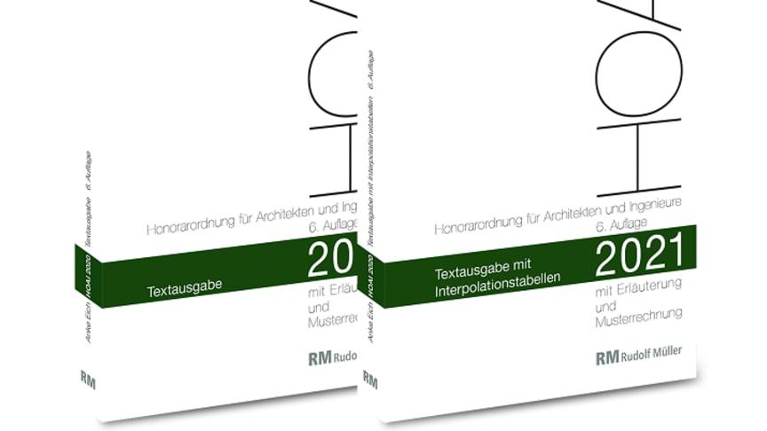 HOAI 2021 – mit Erläuterung, Musterrechnungen und Interpolationstabellen