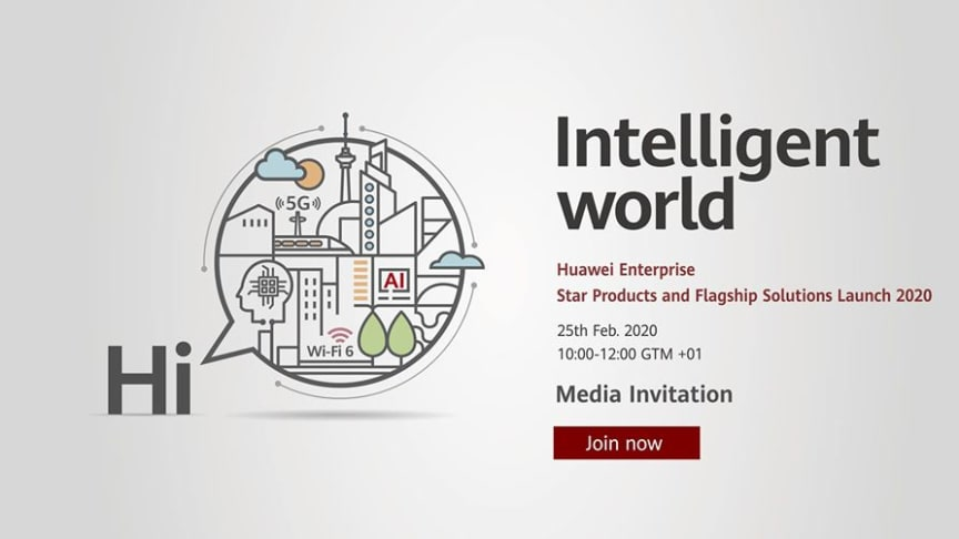 Huawei Enterprise Star Products and Flagship Solutions Launch, 25 februari
